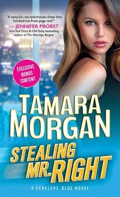 Book Stealing Mr. Right by Tamara Morgan