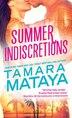 Summer Indiscretions by Tamara Mataya