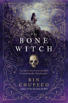 Book The Bone Witch by Rin Chupeco