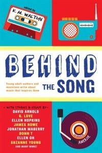 Behind The Song by K.m. Walton