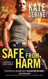 Safe From Harm by Kate Serine