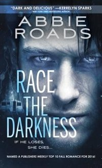 Book Race The Darkness by Abbie Roads