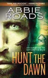 Book Hunt The Dawn by Abbie Roads