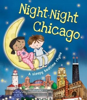Night-night Chicago by Katherine Sully