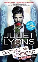 Book Dating The Undead by Juliet Lyons