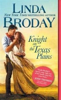 Knight On The Texas Plains