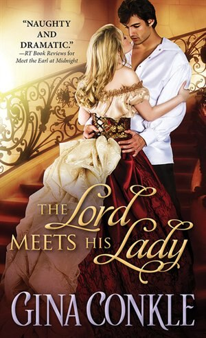 The Lord Meets His Lady by Gina Conkle