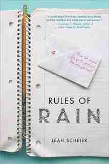 Rules Of Rain by Leah Scheier