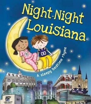 Night-night Louisiana by Katherine Sully