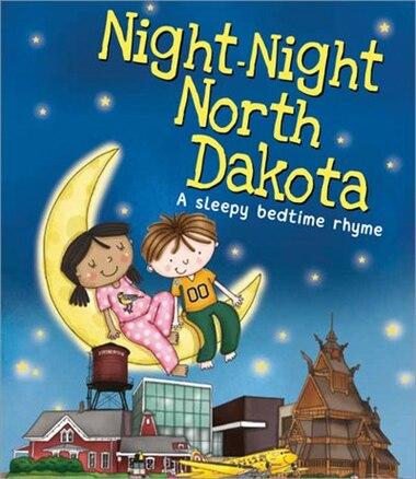 Night-night North Dakota by Katherine Sully