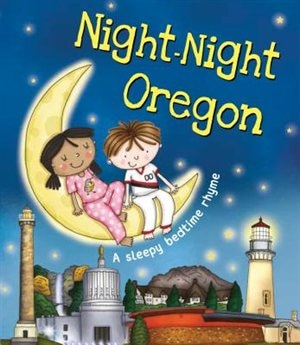 Night-night Oregon by Katherine Sully