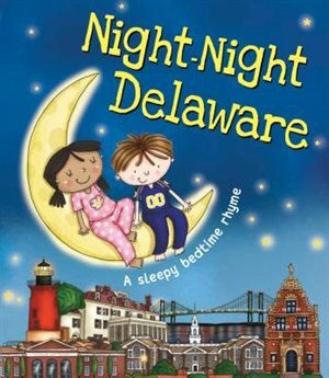 Night-night Delaware by Katherine Sully