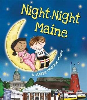 Night-night Maine by Katherine Sully