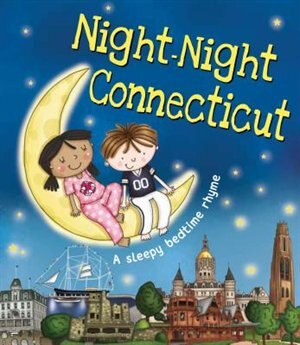 Night-night Connecticut by Katherine Sully