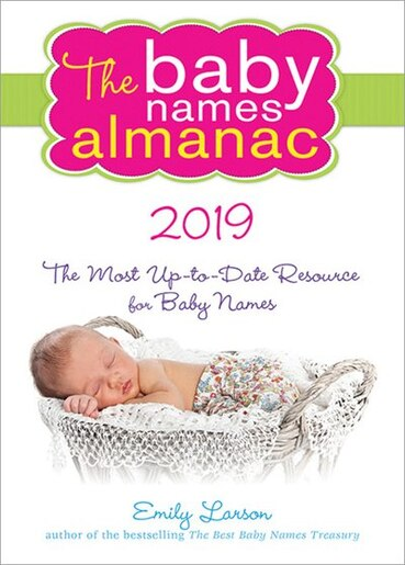 6a9bf4434 The 2019 Baby Names Almanac, Book by Emily Larson (Paperback ...