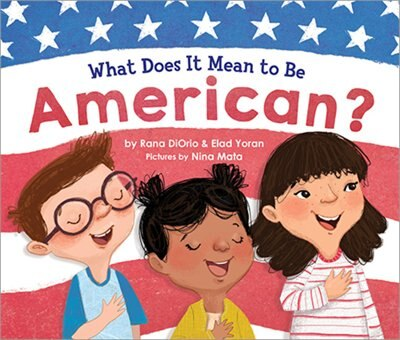 What Does It Mean To Be American? de Rana Diorio