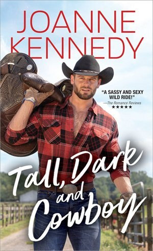 Tall, Dark And Cowboy by Joanne Kennedy