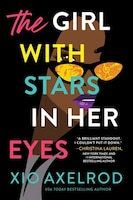 The Girl With Stars In Her Eyes: A Novel
