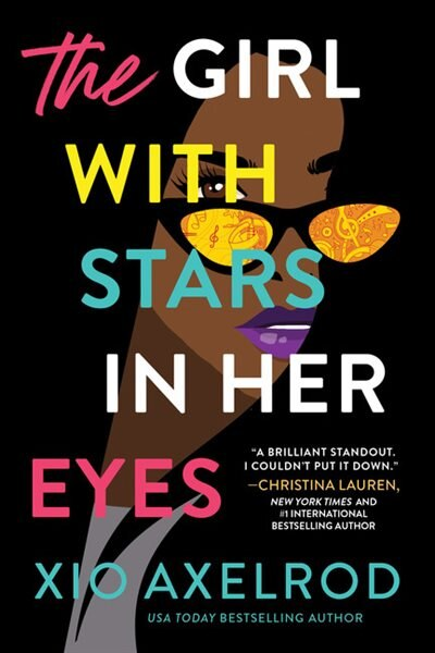 The Girl With Stars In Her Eyes: A Novel by Xio Axelrod