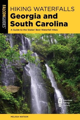 Hiking Waterfalls Georgia And South Carolina by Melissa Watson