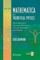 Mathematica for Theoretical Physics: Electrodynamics, Quantum Mechanics, General Relativity, and…