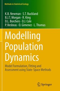 Modelling Population Dynamics: Model Formulation, Fitting And Assessment Using State-space Methods