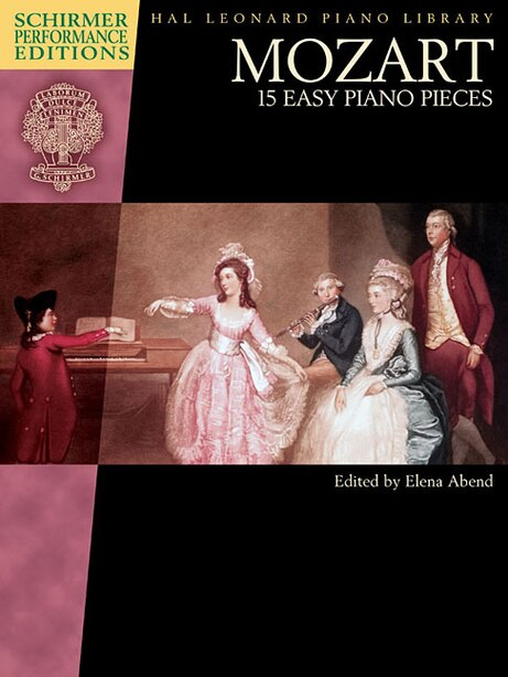 Mozart - 15 Easy Piano Pieces: Schirmer Performance Editions Book Only by Elena Abend