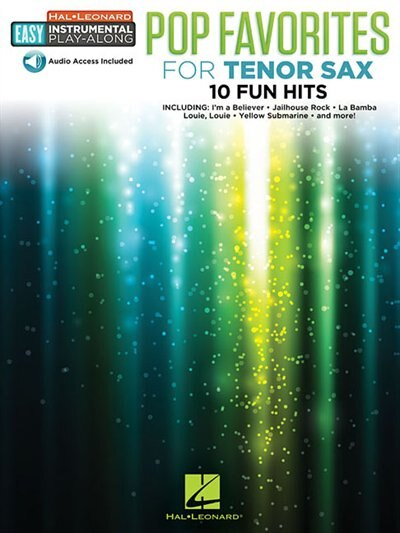 Pop Favorites - 10 Fun Hits: Tenor Sax Easy Instrumental Play-along Book With Online Audio Tracks