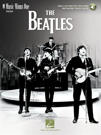 The Beatles - Sing 8 Fab Four Hits With Demo And Backing Tracks Online: Music Minus One Vocals