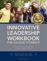 Innovative Leadership Workbook for College Students