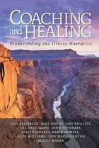 Coaching and Healing: Transcending the Illness Narrative