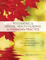 Psychiatric And Mental Health Nursing For Canadian Practice