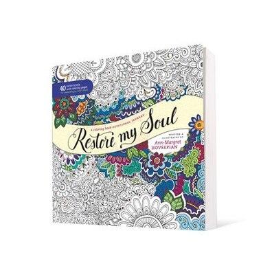 Restore My Soul A Coloring Book Devotional Journey By Ann Margret Hovsepian