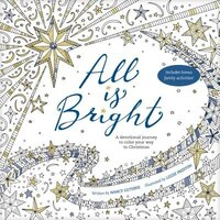 Book All Is Bright: A Devotional Journey To Color Your Way To Christmas by Nancy Guthrie