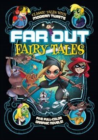 Book Far Out Fairy Tales: Five Full-Color Graphic Novels by Louise Simonson