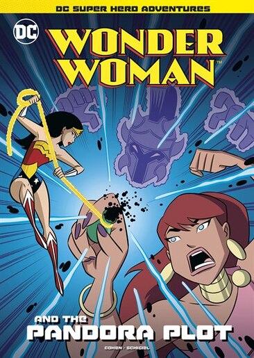 Wonder Woman and the Pandora Plot by Ivan Cohen