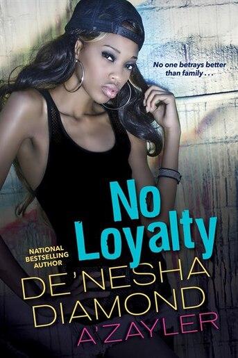 no loyalty book by de nesha diamond paperback