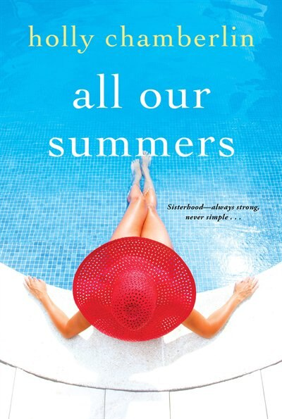 All Our Summers by Holly Chamberlin