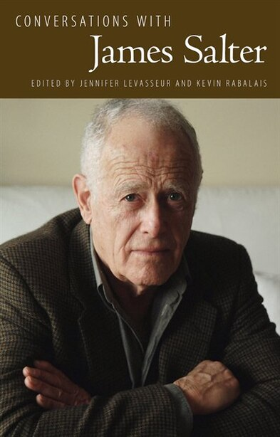 Conversations With James Salter by Jennifer Levasseur