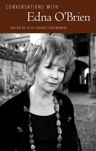 Conversations With Edna O'brien by Alice Hughes Kersnowski