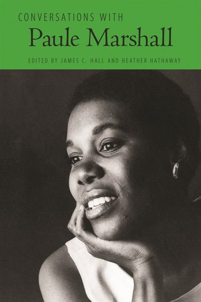 Conversations With Paule Marshall by James C. Hall