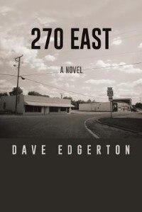 270 EAST: A NOVEL