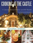 Cooking at the Castle: Seasonal Dinners