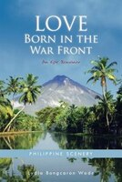 Love Born in the War Front: An Epic Romance
