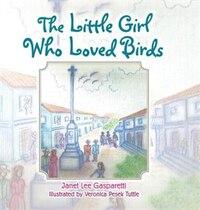 The Little Girl Who Loved Birds