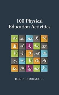 100 Phyiscal Education Activities