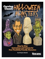 Carving Classic Halloween Monsters: Step-by-step Instructions And Patterns For Four Fiendishly…