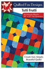 Tutti Frutti Quilt Pattern: Easy Pattern For 18 X 22 Fat-quarters '10-minute' Blocks