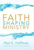 Faith Shaping Ministry