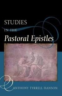Studies in the Pastoral Epistles